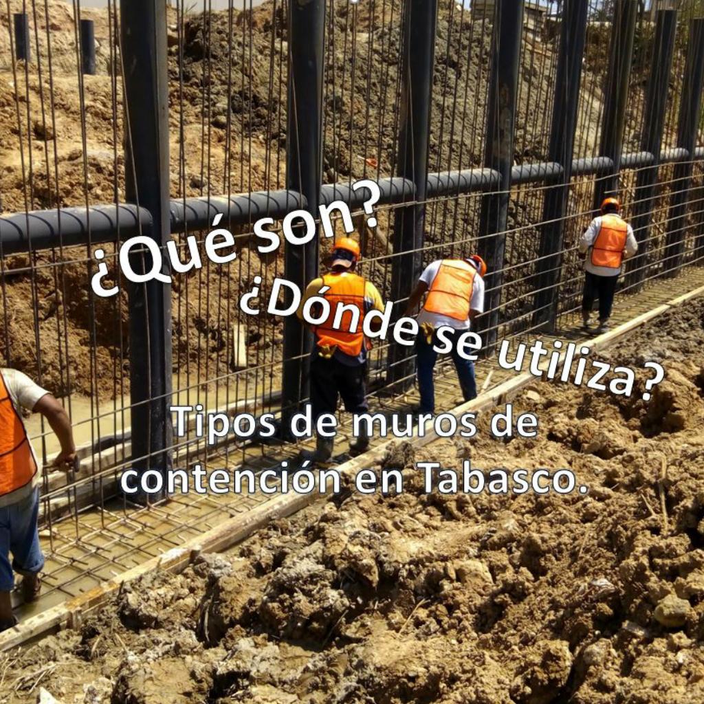 Muros de contención en Tabasco